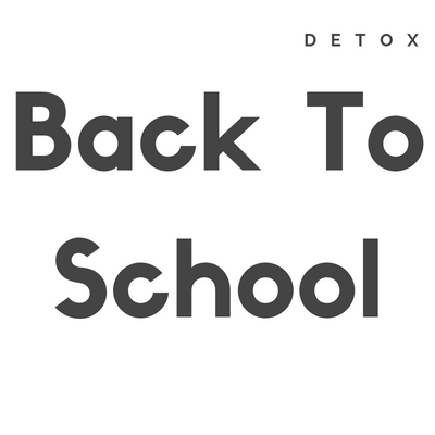 Back To School Detox