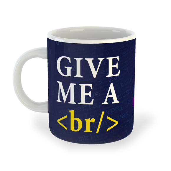 Give Me A Break Mug