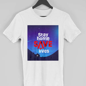 Stay Home Save Life - White Tshirt