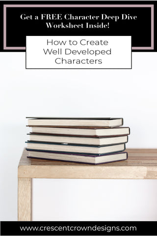 How to Create Well Developed Characters