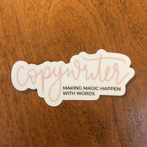 Copywriter | Die Cut Vinyl Sticker