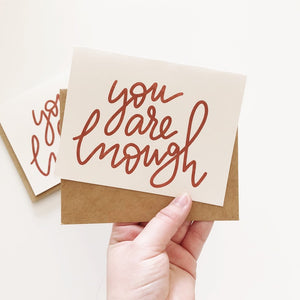 You Are Enough | Greeting Card