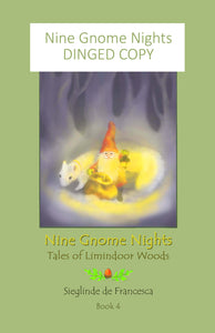 Dinged copy of Nine Gnome Nights: book 4