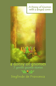 Dinged copy of A Donsy of Gnomes: 7 gentle gnome stories