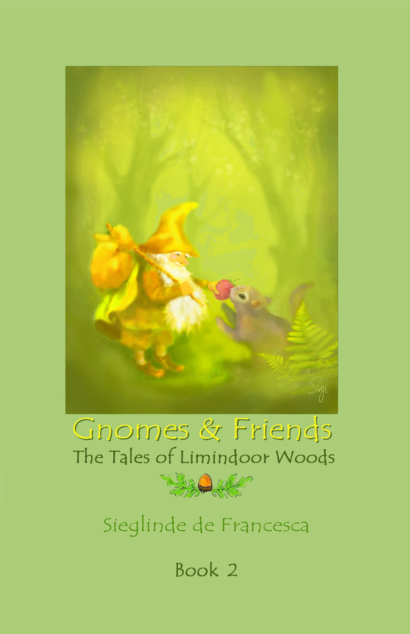 Gnomes & Friends; book 2