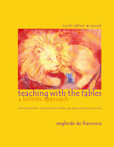 Teaching with the Fables, a holistic approach - PRE-SALE SPECIAL!