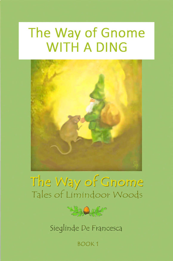 Dinged copy of The Way of Gnome: book 1