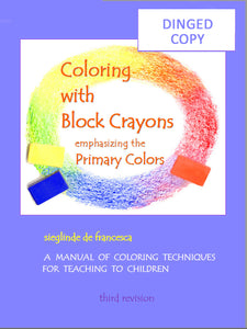 Dinged Coloring with Block Crayons book