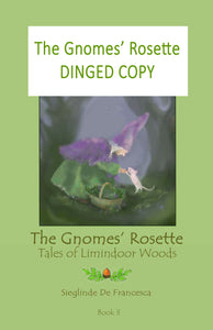 Dinged copy of The Gnomes' Rosette: book 3