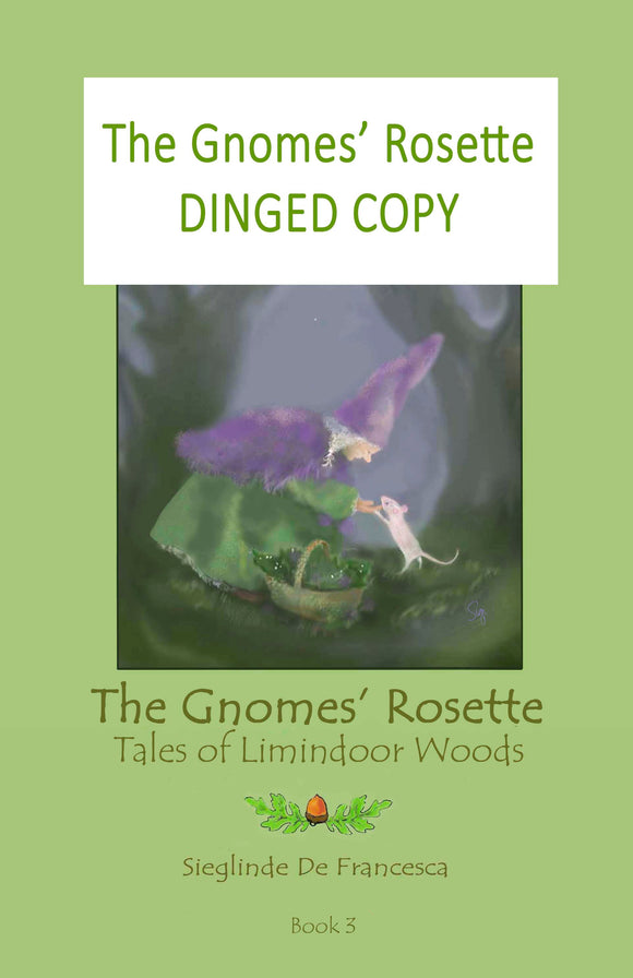 Dinged copy of The Gnomes' Rosette