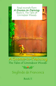 Sample pages from A Gnome-in-Training: Book 5