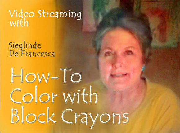 Video Stream of How-to of Block Crayon Techniques & Gallery