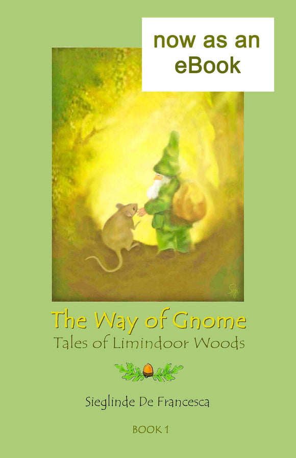 eBook of The Way of Gnomes: book 1 of The Tales of Limindoor Woods