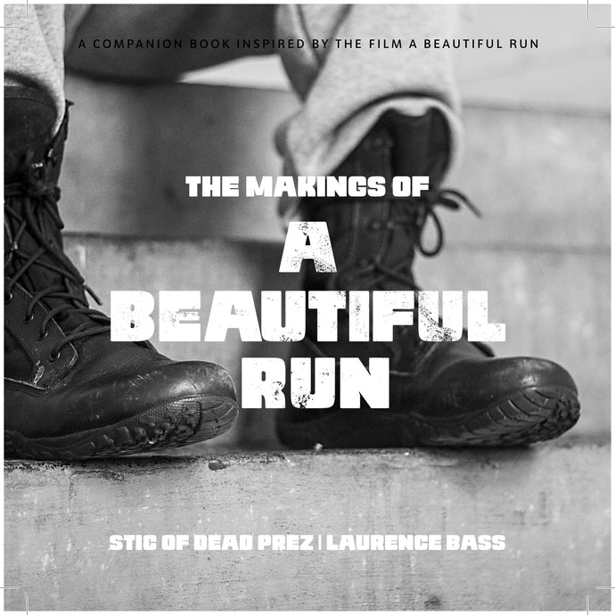 THE MAKINGS OF A BEAUTIFUL RUN COMPANION BOOK by Stic & Laurence Bass