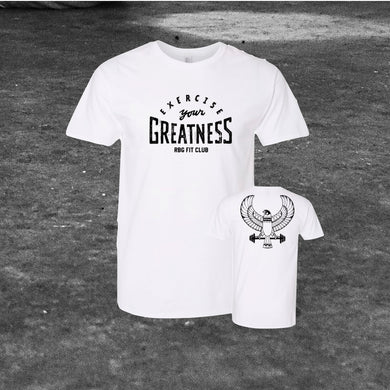 Exercise Your Greatness White Tee