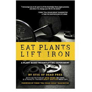EAT PLANTS, LIFT IRON BOOK