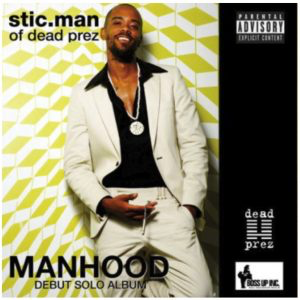 Manhood- Stic's Debut Solo CD