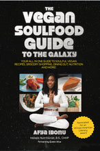 Load image into Gallery viewer, The Vegan Soul Food Guide to the Galaxy Book