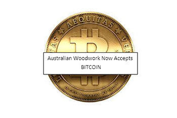Australian Woodwork now accepts Bitcoin