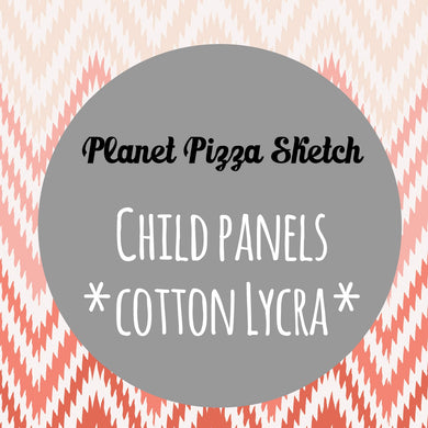 MAY RETAIL- Planet Pizza Sketch - CHILD PANELS COTTON LYCRA