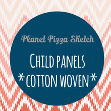 Load image into Gallery viewer, FEBRUARY RETAIL - Planet Pizza Sketch - CHILD PANELS COTTON WOVEN