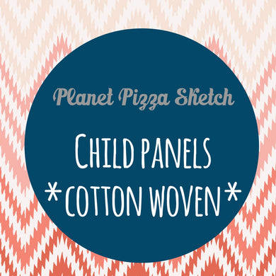 MAY RETAIL - Planet Pizza Sketch - CHILD PANELS COTTON WOVEN