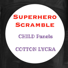 Load image into Gallery viewer, SEPT RETAIL - Superhero Scramble - Child Panels COTTON LYCRA