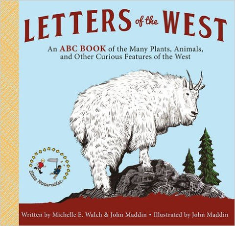 Letters of the West by Michelle E. Walch and John Maddin