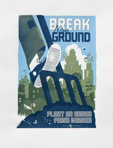 "The Victory Garden of Tomorrow - ""Break New Ground"" Print"