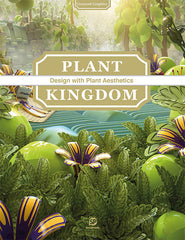 Plant Kingdom - Design with Plant Aesthetics