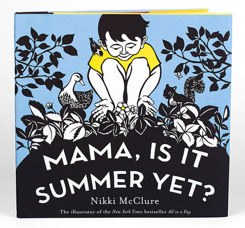 Nikki McClure - Mama, Is It Summer Yet?
