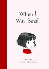 "Sara O'Leary - ""When I Was Small"""