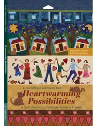 Heartwarming Possibilities 4 Quilt Projects to Celebrate Family & Friends