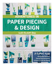 Adventures In Paper Piecing & Design By Sarah Elizabeth Sharp