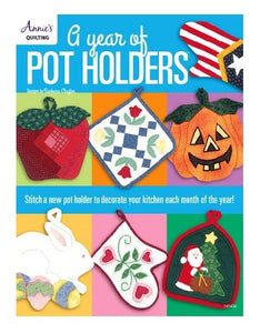 A Year Of Pot Holders by Barbara Clayton