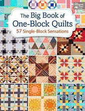 The Big Book Of One-Block Quilts: 57 Single-Block Sensations