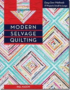 Modern Selvage Quilting: Easy-Sew