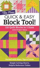 The New Quick & Easy Block Tool: 110 Quilt Blocks in 5 Sizes with Project Ideas Packed with Hints, Tips & Tricks Simple Cutting Charts & Helpful Reference Table