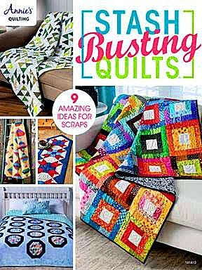Stash-Busting Quilts, 9 Trendy And Stylish Projects For Scraps