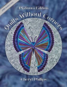 Quilts Without Corners Platinum Edition