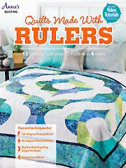 Quilts Made With Rulers: 15 Fantastic Ruler Projects made with 4 Rulers