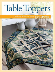 Scrappy Fat Quarter Table Toppers: Quilted Projects from Fons & Porter