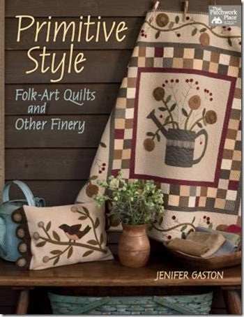 Primitive Style: Folk-Art Quilts and Other Finery