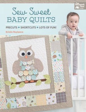 Sew Sweet Baby Quilts: Precuts