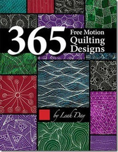 365 Free-Motion Quilting Designs by Leah Day