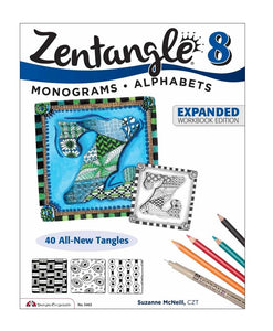 Zentangle 8 Expanded Workbook Edition: Monograms & Alphabets - 40 All-New Tangles By Suzanne McNeill