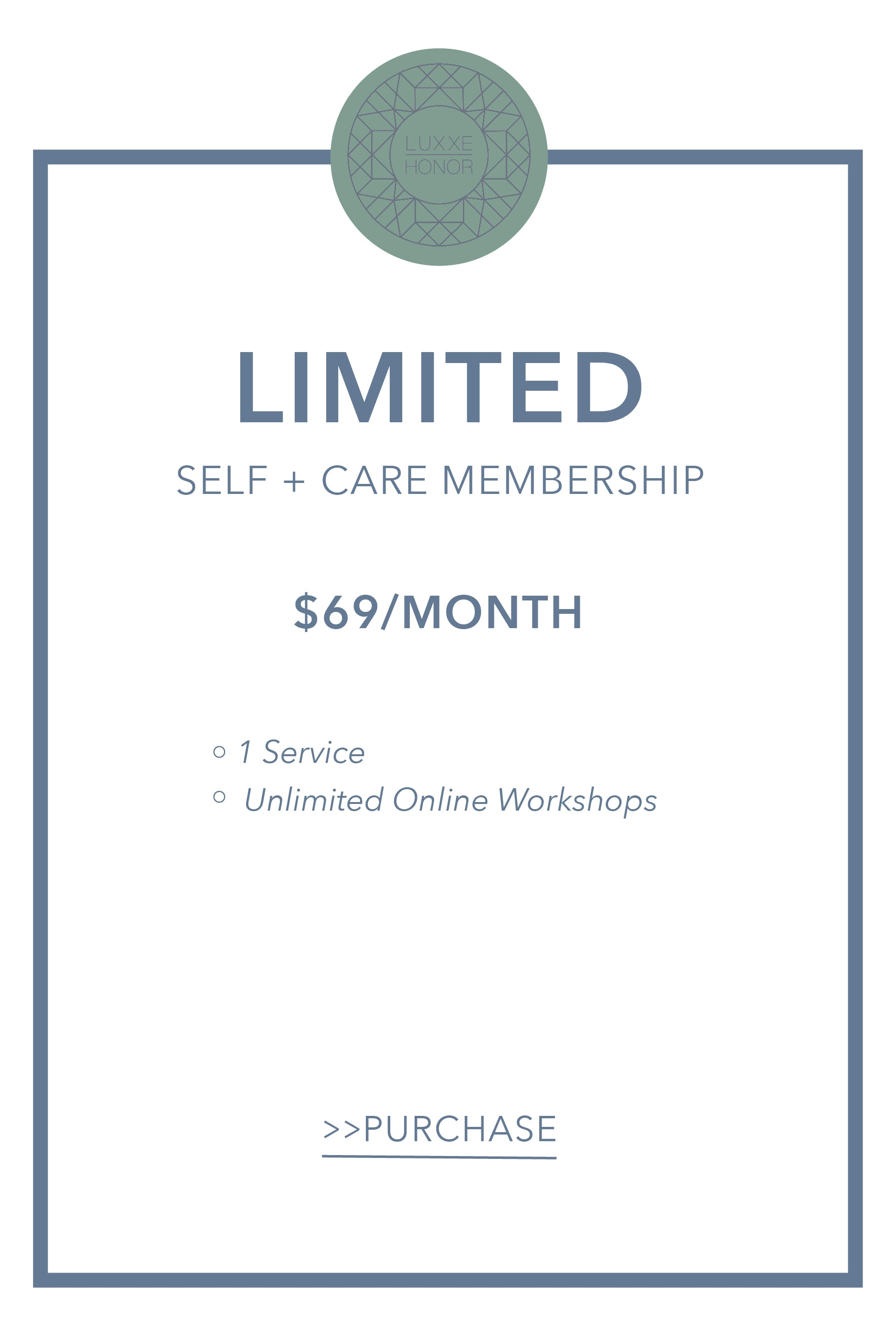 Luxxe Honor Limited Self + Care Membership