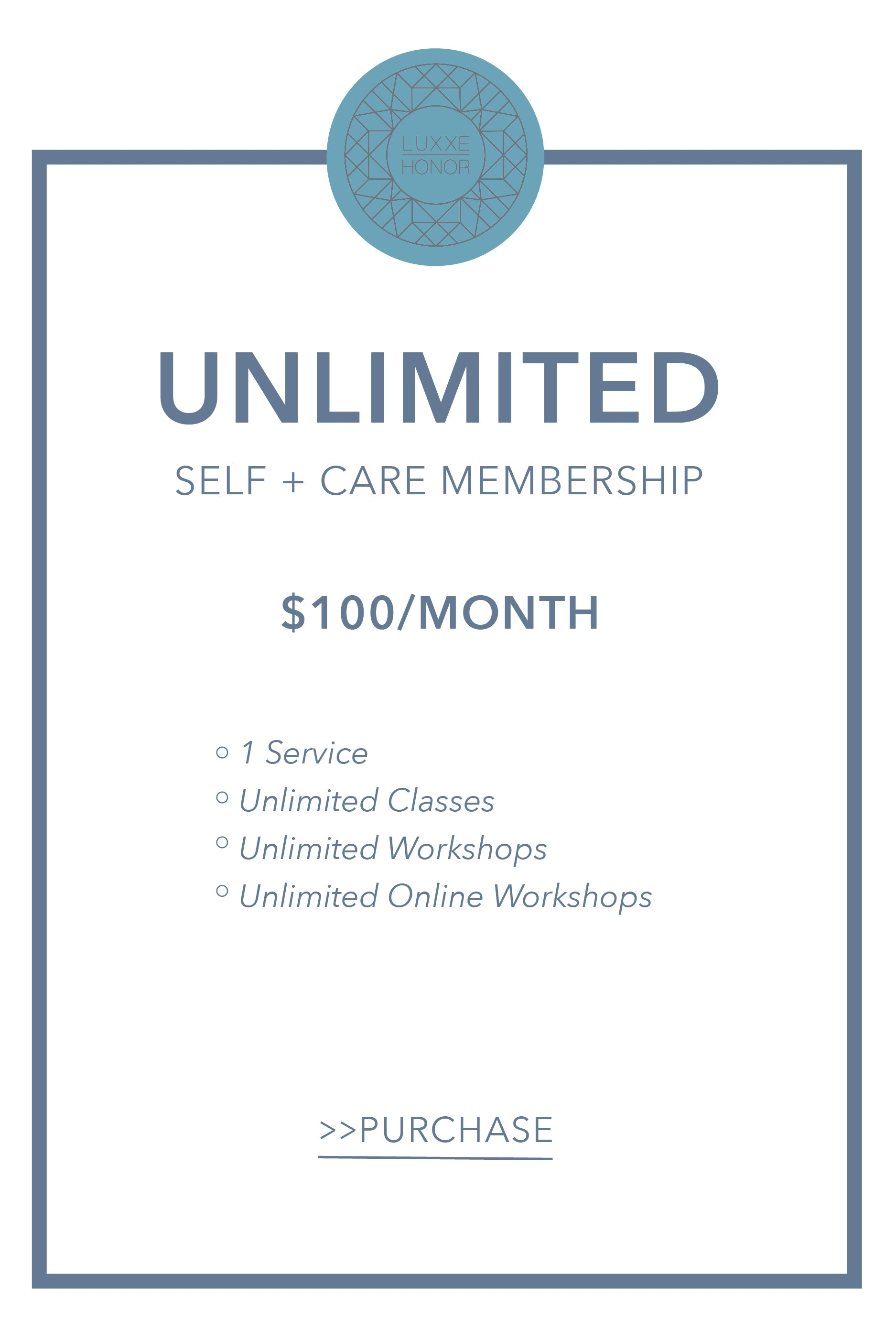 Luxxe Honor Unlimited Membership
