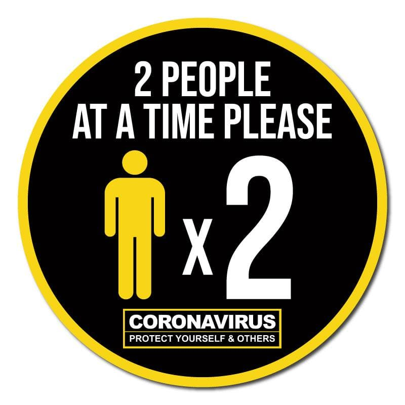 2 People At A Time Please, Indoor Circle Floor Signage, 60cm Diameter