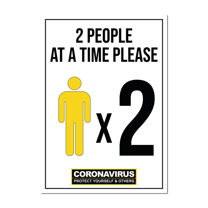 2 People At A Time, Window Signs For Shops, Pubs, Restaurants & Hotels